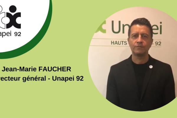 COVID 19 : message vidéo de Jean-Marie Faucher, Directeur général Unapei 92