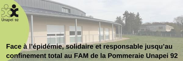 Face à l'épidémie, solidaire et responsable jusqu'au confinement total au FAM de la Pommeraie Unapei 92