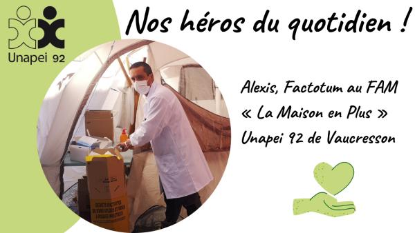 Nos héros du quotidien… Alexis, Factotum au FAM «la Maison en Plus» de Vaucresson