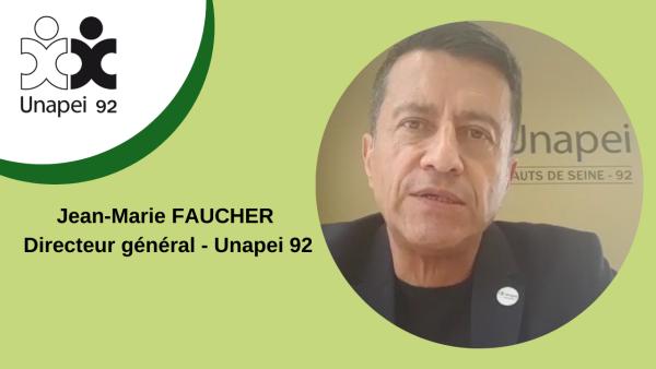 Préparer le déconfinement de l'Unapei 92 : Jean-Marie Faucher, Directeur général