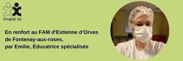 En renfort au FAM d'Estienne d'Orves de Fontenay-aux-roses, par Émilie, éducatrice spécialisée