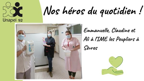 Nos héros du quotidien… Emmanuelle, Claudine et Ali, à l'IME les Peupliers à Sèvres