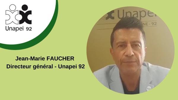 Déconfinement à l'Unapei 92 – phase 2, par Jean-Marie Faucher, Directeur général