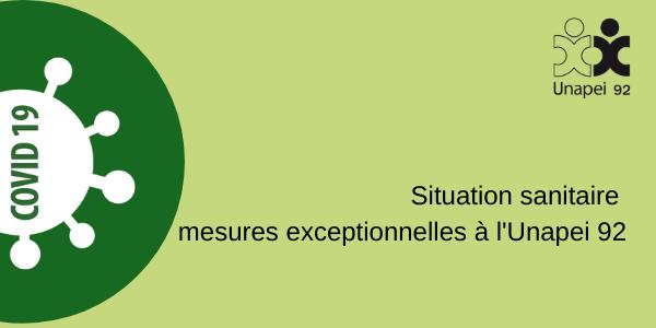 Covid19 – Confinement 2 : mesures exceptionnelles à l'Unapei 92