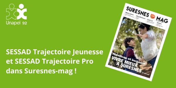 Suresnes-mag – Novembre 2020 : à la rencontre de l'Unapei 92