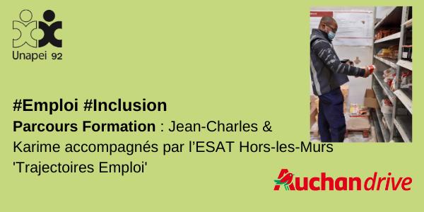 Parcours Formation : Jean-Charles & Karime accompagnés par l'ESAT Hors-les-Murs « Trajectoires Emploi » de l'Unapei 92