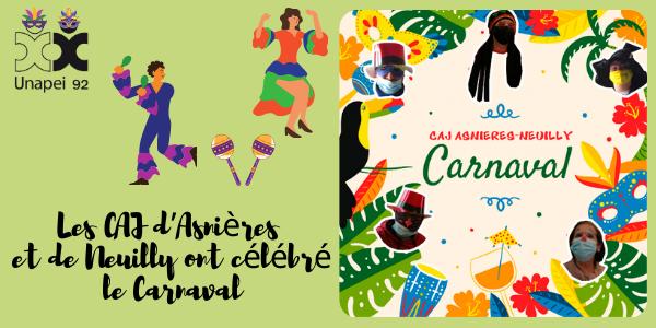 Les CAJ Unapei 92 d'Asnières et de Neuilly ont célébré Carnaval !