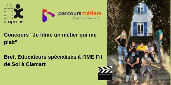 Parcours métiers «Je filme un métier qui me plait» : éducateurs spécialisés à l'IME Fil de Soi à Clamart