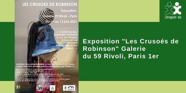 Exposition «Les Crusoés de Robinson» Galerie du 59 Rivoli, Paris 1er