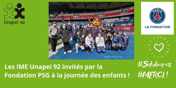Les jeunes des IME Unapei 92 invités à la journée des enfants, avec la Fondation Paris-Saint-Germain