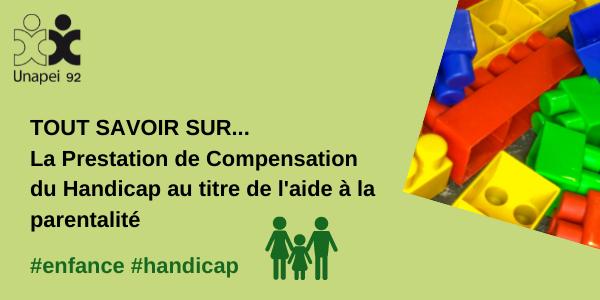 La Prestation de Compensation du Handicap au titre de l'aide à la parentalité