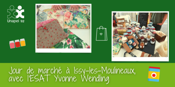 Jour de marché à Issy-les-Moulineaux, avec l'ESAT Yvonne Wendling