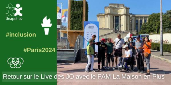 Des résidents du FAM La Maison en Plus au Live des Jeux Paris 2024 !