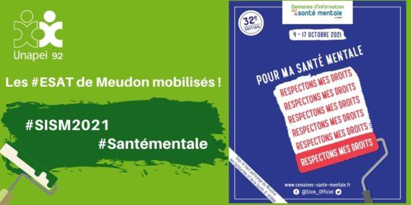 SISM 2021 : les ESAT de Meudon mobilisés ! Demandez le programme…